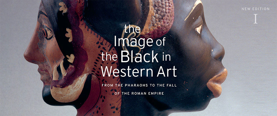 Image of the Black in Western Art, Volume I