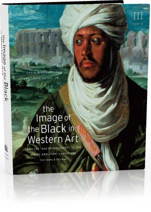 Book jacket: The Image of the Black in Western Art, Volume III: From the 'Age of Discovery' to the Age of Abolition, Part 2: Europe and the World Beyond